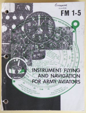Instrument flying and navigation for Army aviators field manual